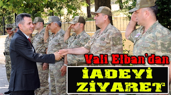 VALİ ELBAN'DAN İADEYİ ZİYARET